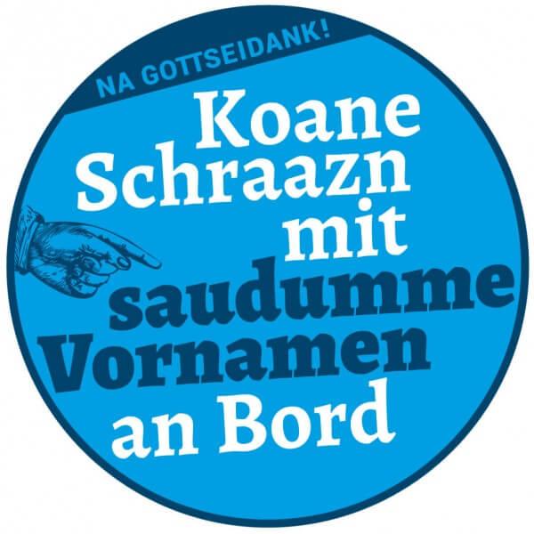 Autoaufkleber 'Koane Schraazn'