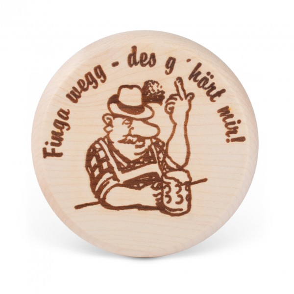 "Bierglasdeckel ""Finga wegg - des g'hört mir!"""