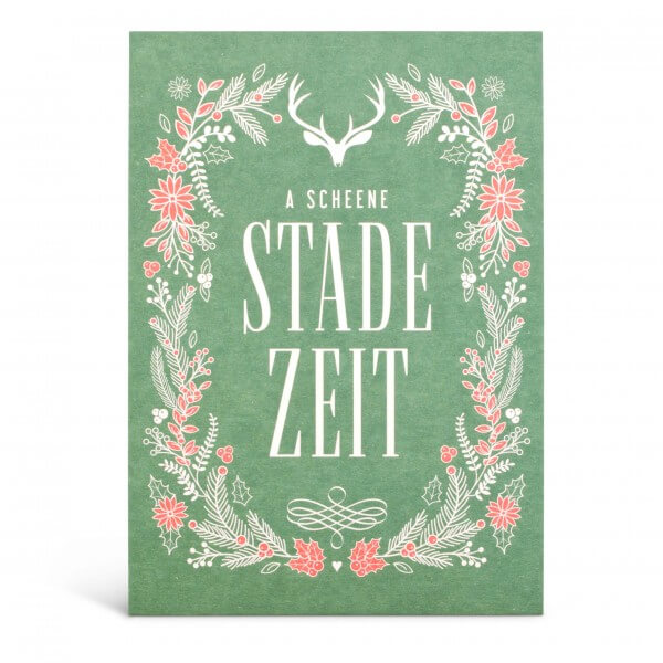 "Glückwunschkarte ""A Scheene Stade Zeit"""