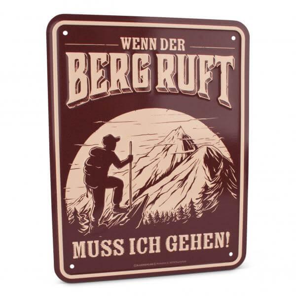 "Blechschild ""Wenn der Berg ruft ..."""