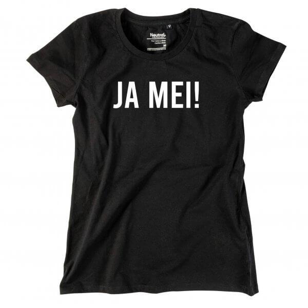 """Damen-Shirt """"JA MEI!"""""""