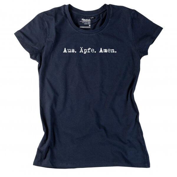 """Damen-Shirt """"Aus. Äpfe. Amen."""""""