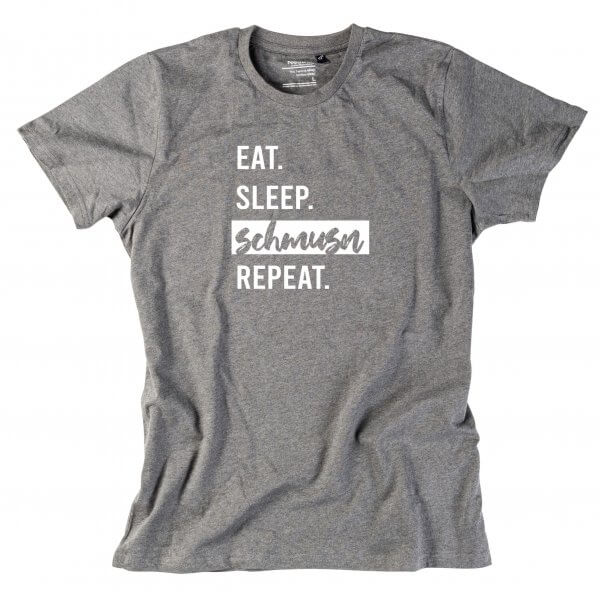 "Herren-Shirt ""Eat. Sleep. Schmusn. Repeat."""