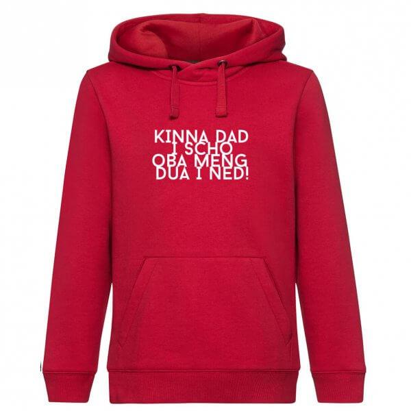 "Hoodie ""Kinna dad i scho"""