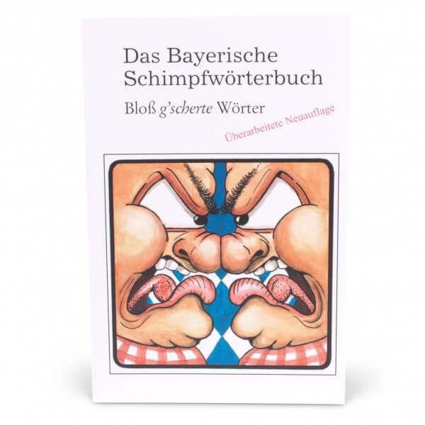 Das Bayerische Schimpfwörterbuch