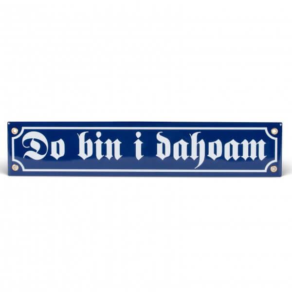 Emaille-Schild 'Do bin i dahoam'