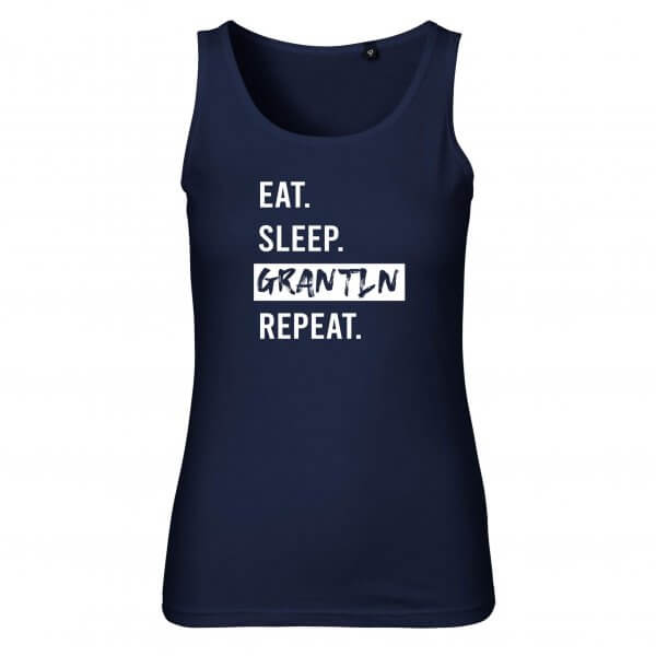 "Damen-Top ""Eat. Sleep. Grantln. Repeat."""