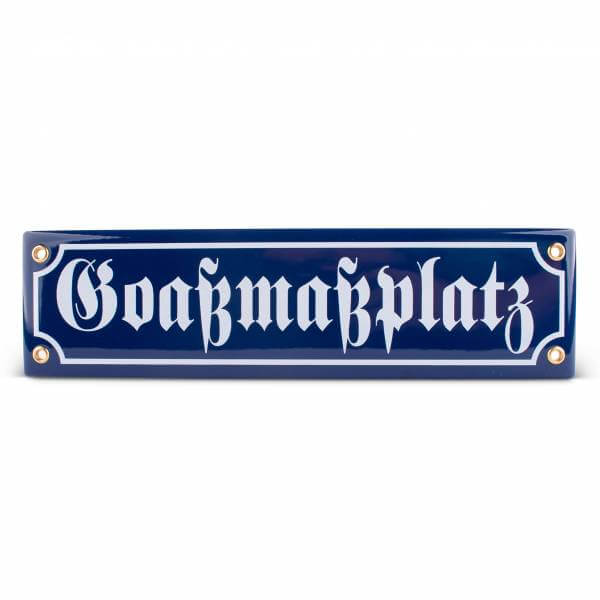 """Emaille-Schild """"Goaßmaßplatz"""""""