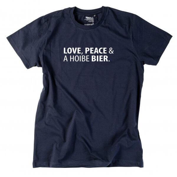 "Herren-Shirt ""Love, Peace & A Hoibe Bier"""