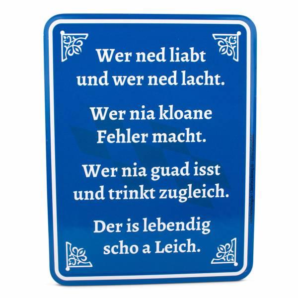 """Blechschild """"Wer ned liabt und wer ned lacht"""""""