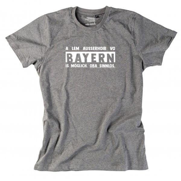 """Herren-Shirt """"Ausserhoib vo Bayern"""""""