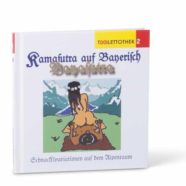 Bayasutra - Kamasutra auf Bayerisch