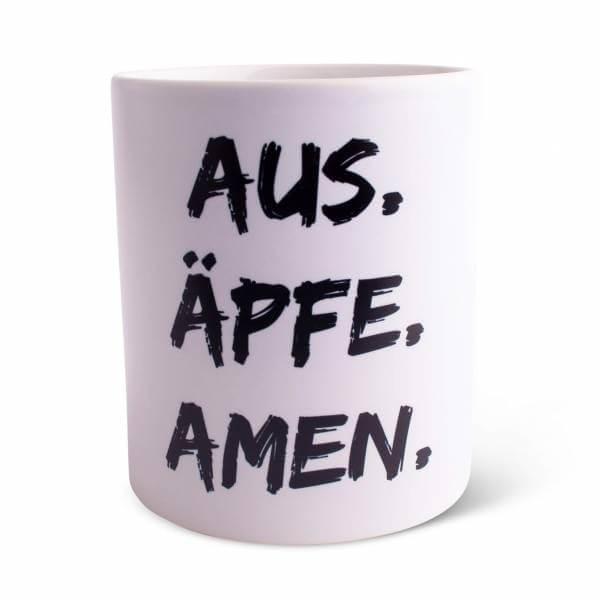 "Tasse ""Aus. Äpfe. Amen."""