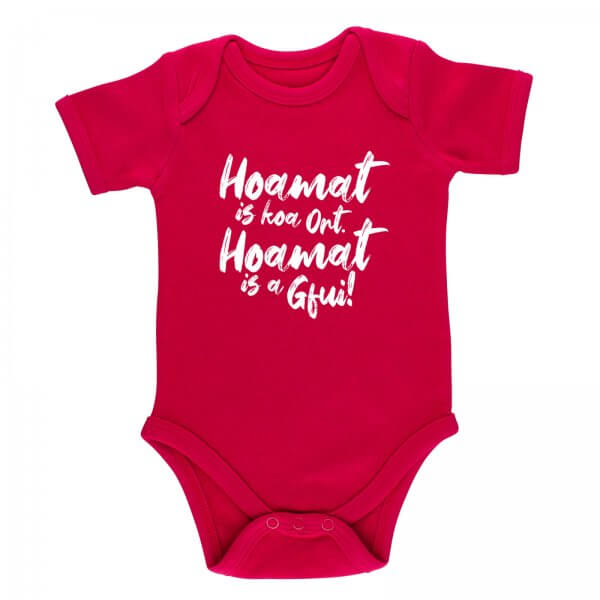 "Baby Body ""Hoamat is a Gfui!"""