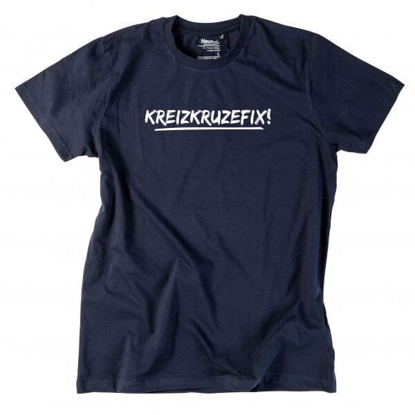 """Herren-Shirt """"Kreizkruzefix!"""""""