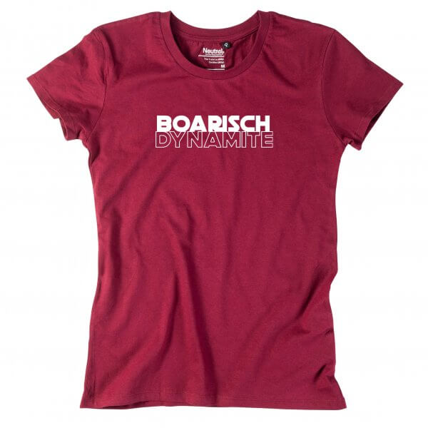 "Damen-Shirt ""Boarisch Dynamite"""