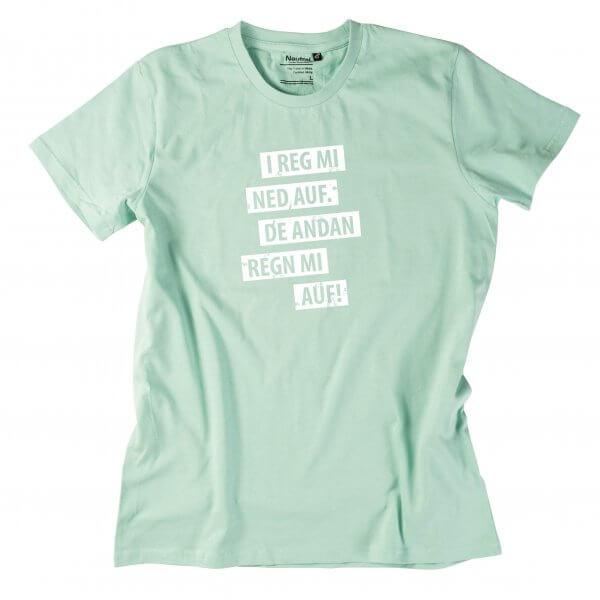 "Herren-Shirt ""I reg mi ned auf"""
