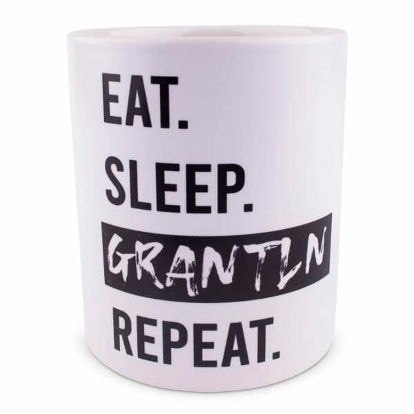 "Tasse ""Eat. Sleep. Grantln. Repeat."""
