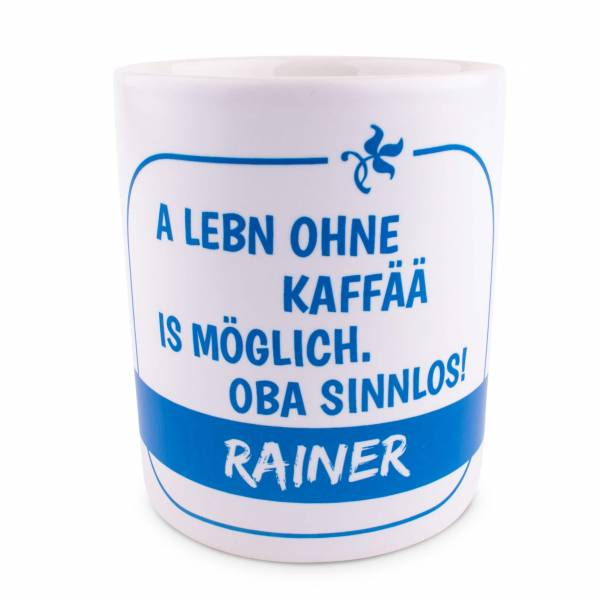 "Tasse ""A Lebn ohne Kaffää"" blau mit Wunschname"