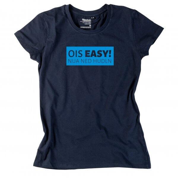 """Damen-Shirt """"Ois Easy!"""""""