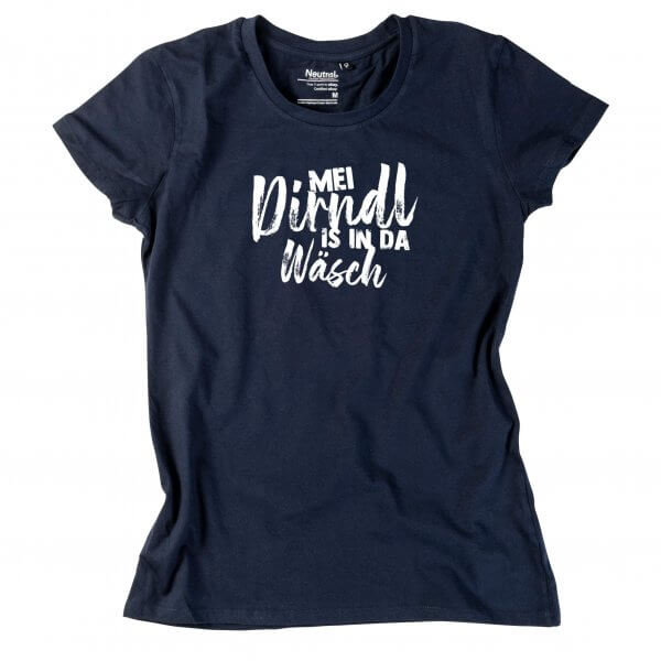 "Damen-Shirt ""Mei Dirndl is in da Wäsch"""