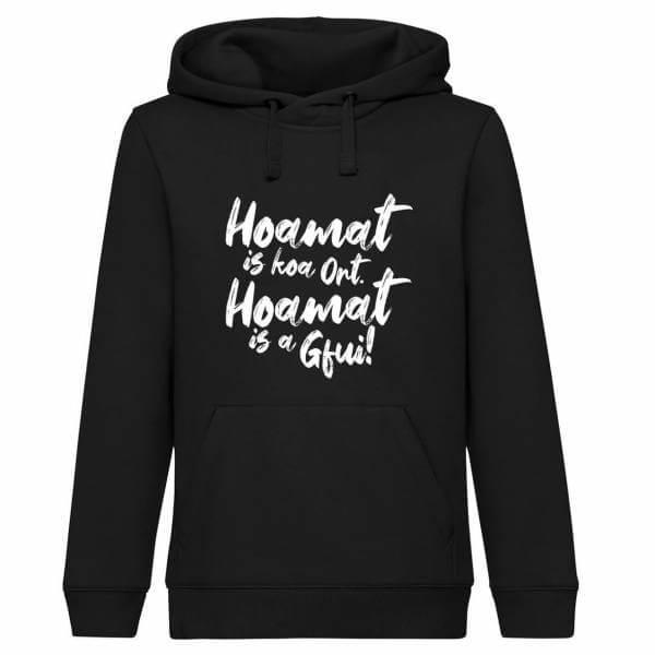 "Hoodie ""Hoamat is a Gfui!"""