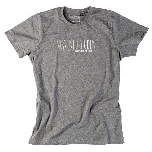 """Herren-Shirt """"Nua ned hudln"""""""