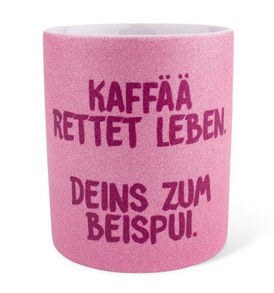"""Glitzertasse """"Kaffää rettet Leben!"""""""