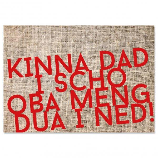 "Postkarte ""Kinna dad i scho"""