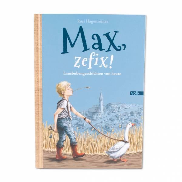 """Kinderbuch """"Max, zefix!"""""""