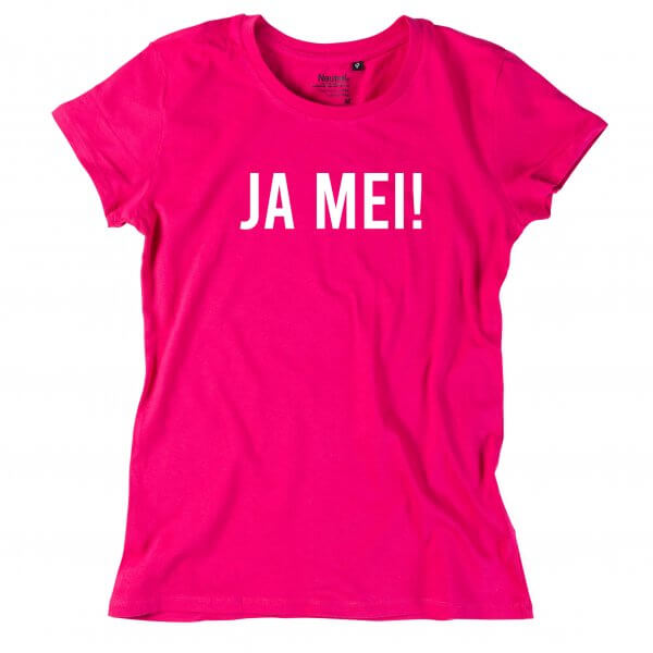 "Damen-Shirt ""JA MEI!"""