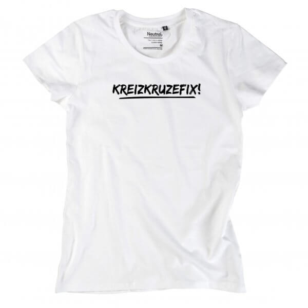 """Damen-Shirt """"Kreizkruzefix!"""""""