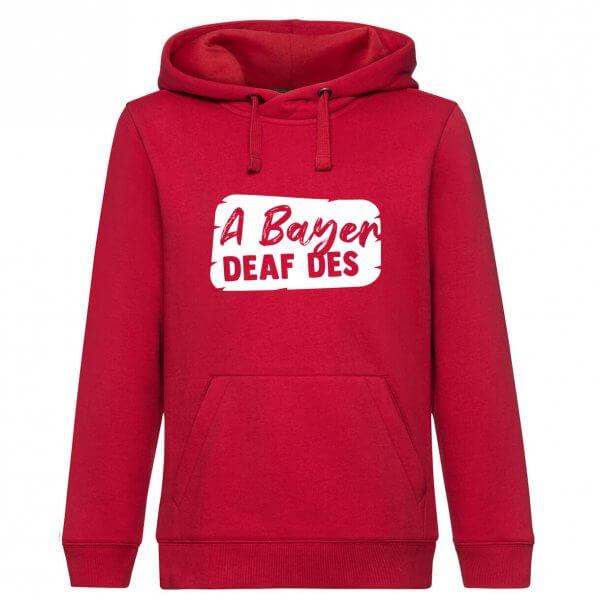 "Hoodie ""A Bayer deaf des"""